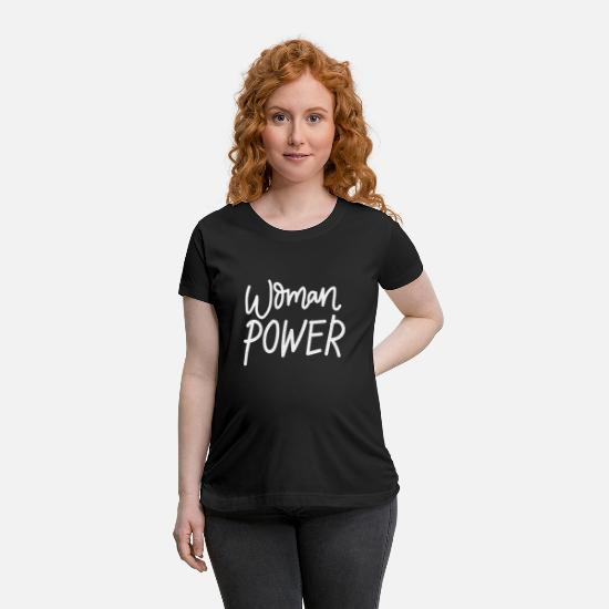 Wife T-Shirts - Woman power white - Maternity T-Shirt black