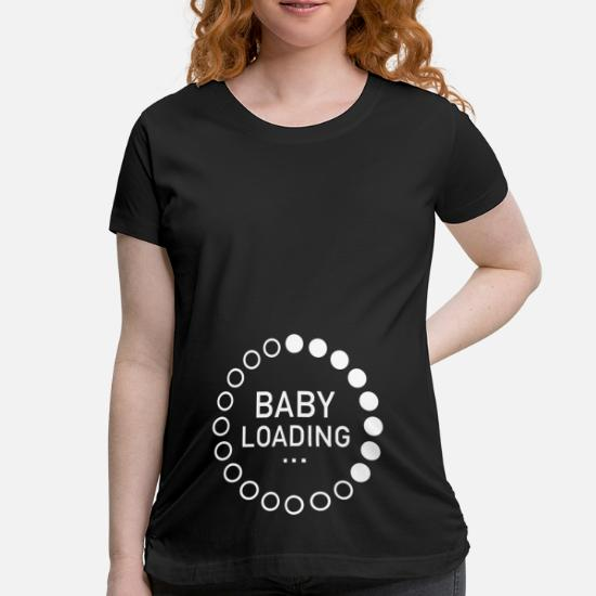 3ba5b045a2 Baby Loading Maternity T-Shirt | Spreadshirt