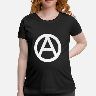 Anarchy Logo The Anarchy A Symbol  Anarchy Anarchist Logo white - Women's Maternity T-Shirt