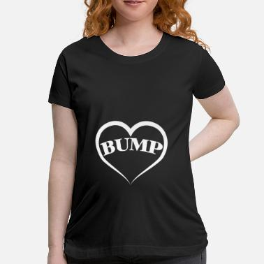 Bumps BUMP - Women's Maternity T-Shirt