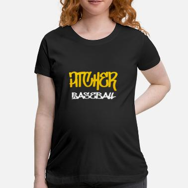 Pitcher Baseball - Maternity T-Shirt