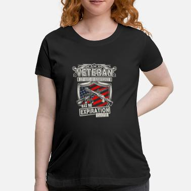 Enlisted A Veteran my oath of enlistment has no expiration - Maternity T-Shirt
