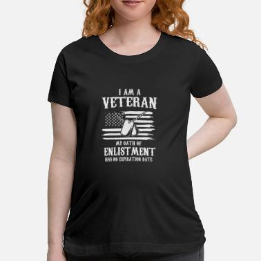 Enlisted I Am A Veteran my oath of enlistment - Maternity T-Shirt
