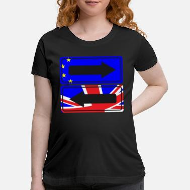 Uk Street Sign EU UK t-shirt - Maternity T-Shirt