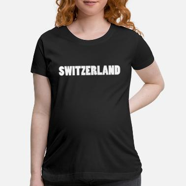 Switzerland Switzerland Zurich Switzerland - Maternity T-Shirt