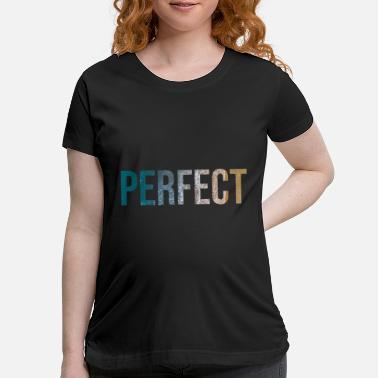 Caribbean PERFECT (plain and simple) - Maternity T-Shirt