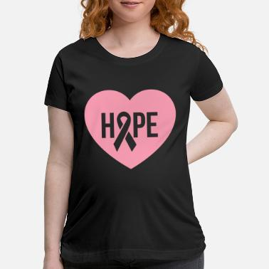 Breast Cancer Awareness Hope - Breast Cancer Awareness - Maternity T-Shirt