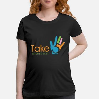 Middle East Take middle east - Maternity T-Shirt