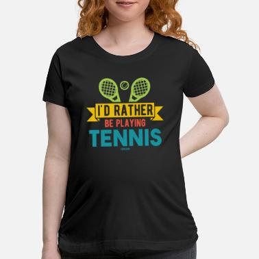 Tennis Tennis coach tennis ball funny - Maternity T-Shirt