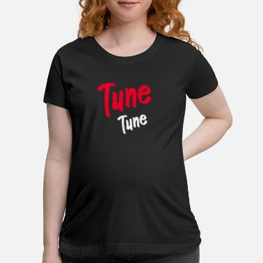 Tuning Tune Tune - Maternity T-Shirt