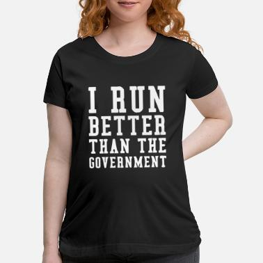 Government The Government - Maternity T-Shirt