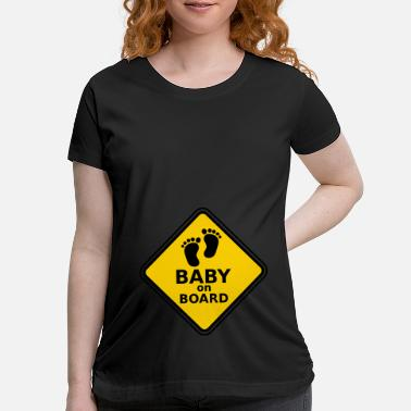 Baby On Board Baby On Board - Maternity T-Shirt