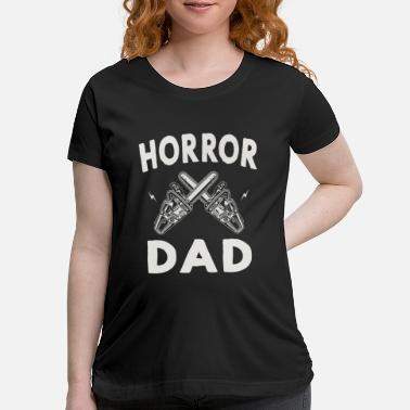 Horror Logo - horror dad retro creepy scary movie chain - Maternity T-Shirt