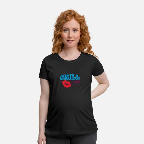 Grilled Meat T-Shirts - Grill Is sexy - Maternity T-Shirt black