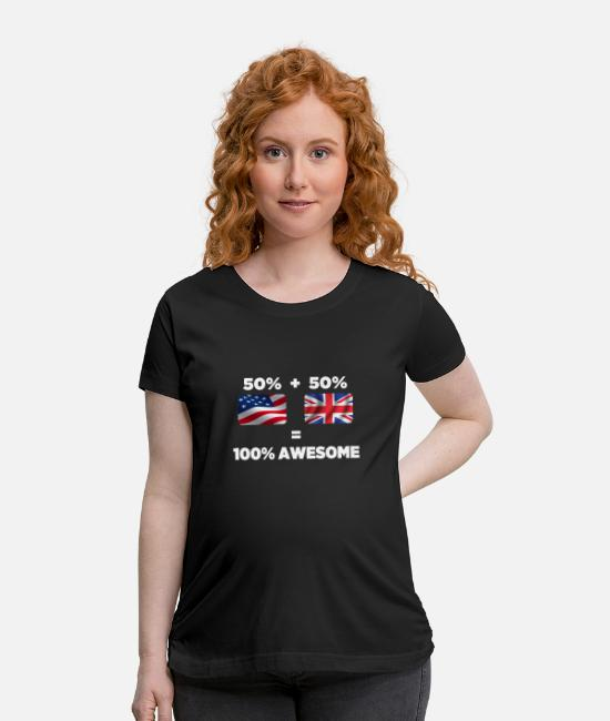 Nottingham T-Shirts - Half British Half American Totally Awesome - Maternity T-Shirt black