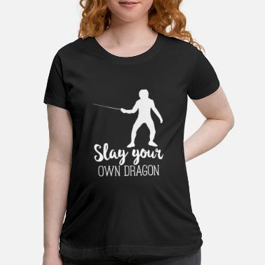 Slag Fencing Swords Funny Fencer Foil Gift Slag Dragon - Maternity T-Shirt