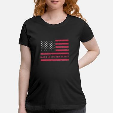 Made In Usa Made in USA - Maternity T-Shirt