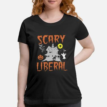 scary liberal dark soul clothing festival hallowee - Maternity T-Shirt