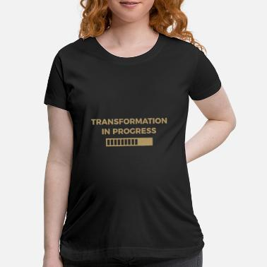 Geek transformation in progress workout bodybuilding gy - Maternity T-Shirt