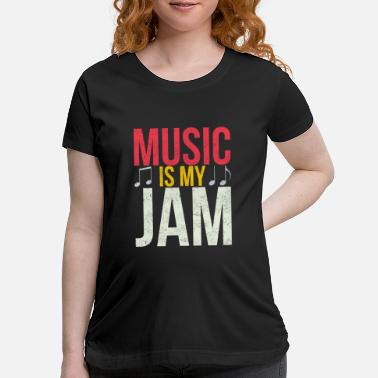 Duet Music Is My Jam - Maternity T-Shirt