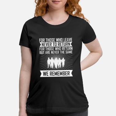 Navy We Remember those who leave Memorial Day America - Maternity T-Shirt