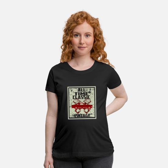 Vintage T-Shirts - Vintage classic cars , not old - i am classic - Maternity T-Shirt black