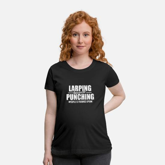 Fantasy T-Shirts - Funny Larping Gift Role Player Larp Role Playing - Maternity T-Shirt black