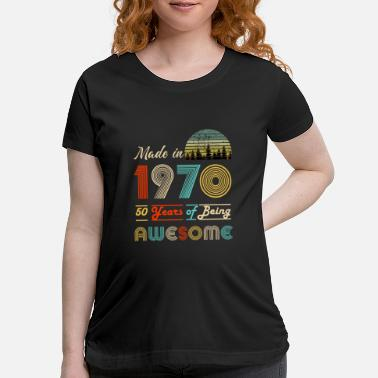 Birthday Vintage 1970 Made in 1970 50th birthday - Maternity T-Shirt