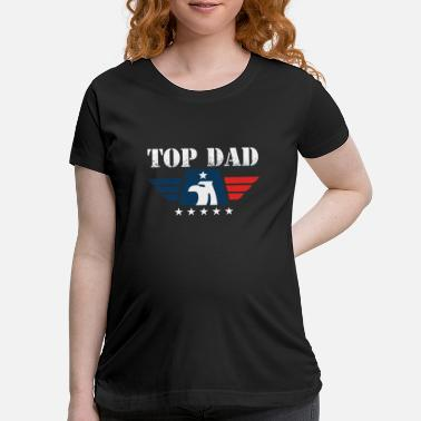 Occasion Top Dad Papa Father Father´s Day Parent Grandpa - Maternity T-Shirt