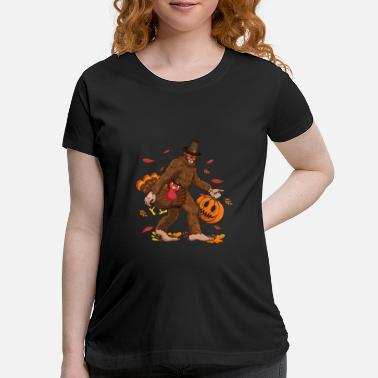 Bigfoot Thanksgiving Day Funny Bigfoot Thanksgiving Day Turkey Costume - Maternity T-Shirt
