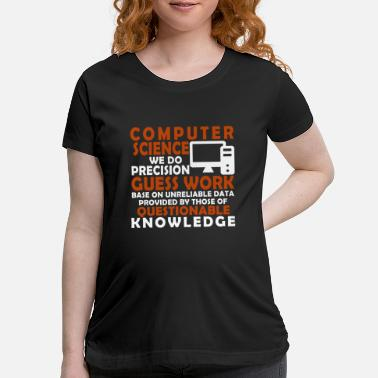 Computer Science Computer science - Maternity T-Shirt