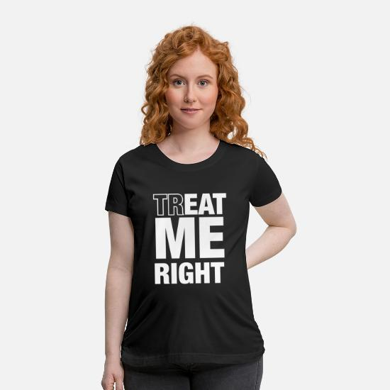 Cool T-Shirts - cool quote - Maternity T-Shirt black