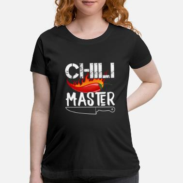 Spicy Master Chili Chef Cooking Kitchen Gift - Maternity T-Shirt