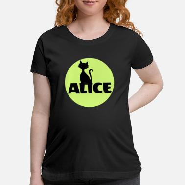 Name Day Alice First name Name Personal gift Name day - Maternity T-Shirt