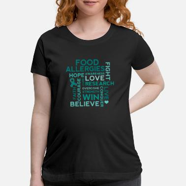 Allergy Food Allergy Awareness Allergies - Maternity T-Shirt