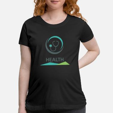 Health Health - Maternity T-Shirt