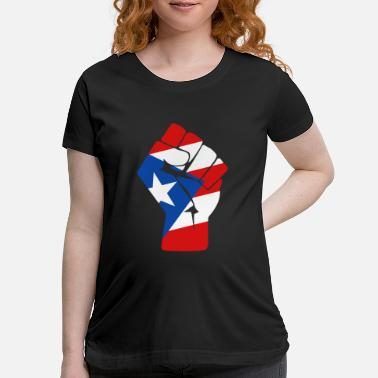 Fist Puerto rican - puerto rican flag raised fist of - Maternity T-Shirt