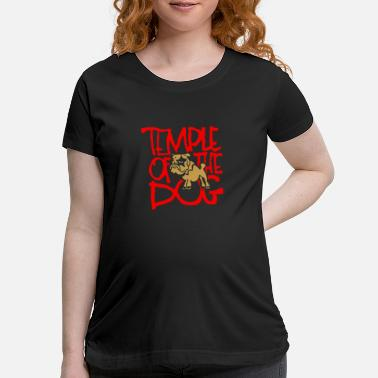 Temple Temple of the Dog - Maternity T-Shirt