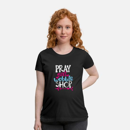 Cool T-Shirts - Pray Quote Cool Funnypray Quote Cool Funny - Maternity T-Shirt black