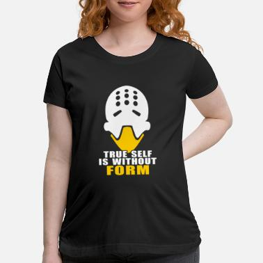 Form zenyatta true form is without form - Maternity T-Shirt