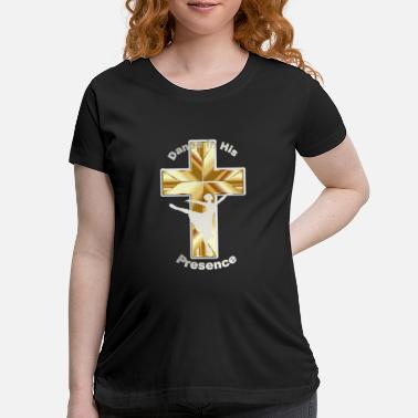 Presence In His Presence - Maternity T-Shirt