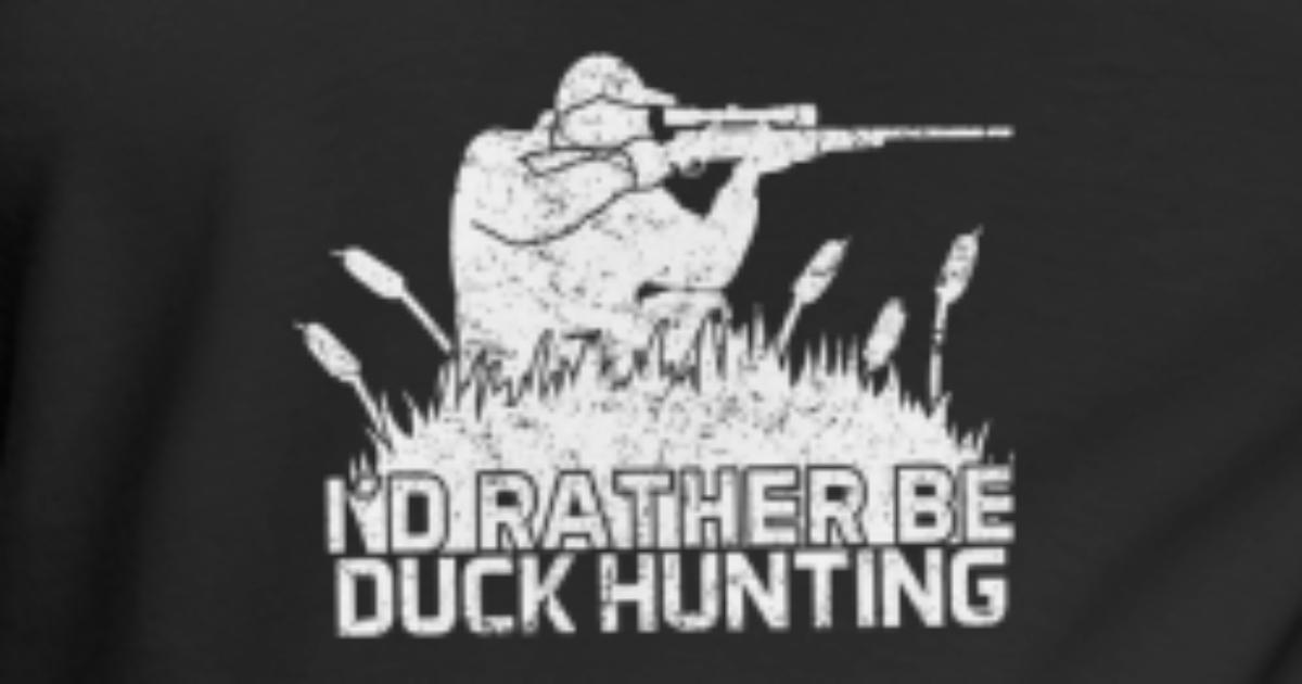 ff293b3f4 I d rather be duck hunting for hunter Maternity T-Shirt | Spreadshirt
