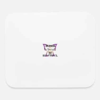 Bold Be Bold - Mouse Pad
