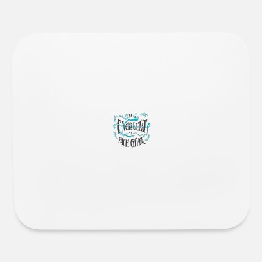 Excellency BE EXCELLENT - Mouse Pad