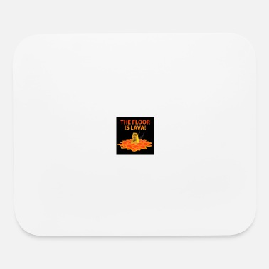 Floor The Floor Is Lava - Mouse Pad