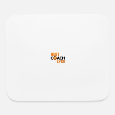 Best Coach Ever best-coach-ever - Mouse Pad