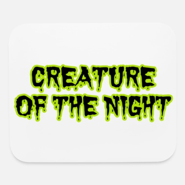 Creature CREATURE OF THE NIGHT - Mouse Pad