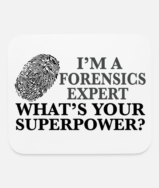 Forensic Analyst Mouse Pads - Super Forensics Expert - Mouse Pad white
