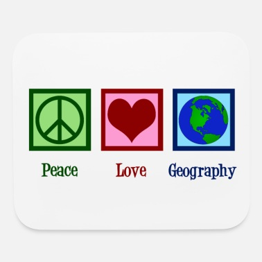 Geographic Peace Love Geography - Cute Geographer - Mouse Pad