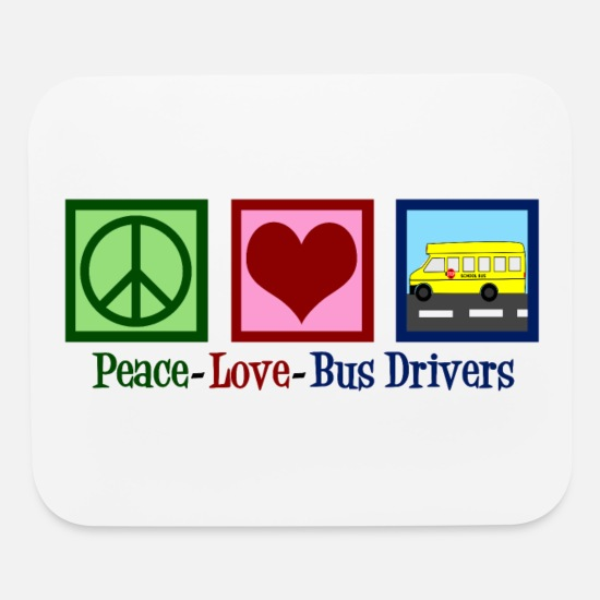 School Mouse Pads - Peace Love School Bus Drivers - Mouse Pad white